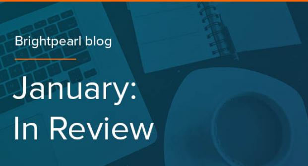 January: In Review