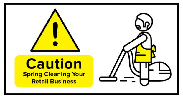 Spring Clean Your Retail Business [Infographic]