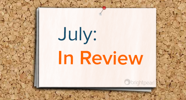 July: In Review