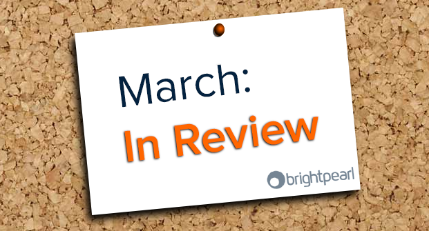 March: In Review